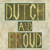 """Words """"Dutch and proud"""" — Stock Photo"""