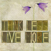 "Words ""Think less, live more"" — Stock Photo"