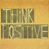 """Words """"Think positive"""" — Stock Photo"""