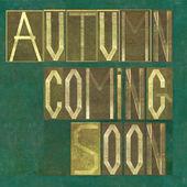 "Words ""Autumn coming soon"" — Stock Photo"