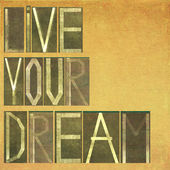 """Words """"live your dream"""" — Stock Photo"""