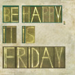 "Design element depicting words ""Be happy, it is friday"" — Stock Photo #31993647"