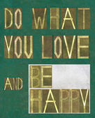 "Design element depicting the words ""Do what you love and be happy"" — Stock Photo"