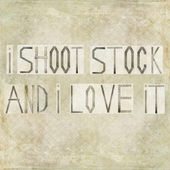 "Design element depicting the words ""I shoot stock and i love it"" — Stock Photo"