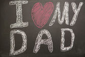 I love my dad message drawn on blackboard with chalk — Stok fotoğraf