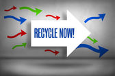 Recycle now! - against arrows pointing — Stock Photo