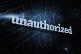 Unauthorized against futuristic black and blue background — Stock Photo