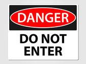 Danger do not enter sign — Stock Vector