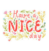 Have a nice day — Stock Vector