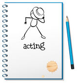 A notebook with a sketch of a person acting at the cover page — Stock Vector