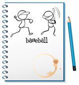 A notebook with a sketch of the baseball players — Stock Vector