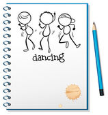 A notebook with a sketch of three dancing — Stock Vector