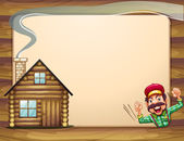 An empty wooden frame with a lumberjack shouting and a house — Stock Vector