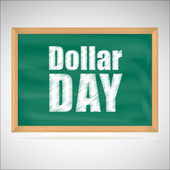 Dollar day, green chalkboard with wooden frame — Stock Vector