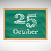 Le 25 octobre, inscription à la craie sur un tableau noir — Vecteur