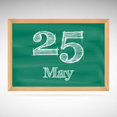 May 25, inscription in chalk on a blackboard — Stock Vector