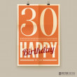 Happy birthday poster, card, thirty years old. — Stock Vector