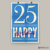 Happy birthday poster, card. twenty-five five years old. — Stock Vector