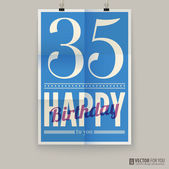 Happy birthday poster, card, thirty-five years old. — Stock Vector