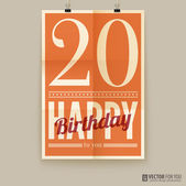 Happy birthday poster, card. twenty years old. — Stock Vector