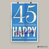 Happy birthday poster, card, forty-five years old. — Stock Vector