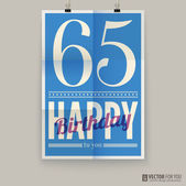 Happy birthday poster, card, sixty-five years old. — Stock Vector