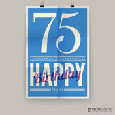 Happy birthday poster, card, seventy-five years old. — Stock Vector