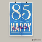 Happy birthday poster, card, eighty-five years old. — Stock Vector
