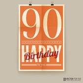 Happy birthday poster, card, ninety years old. — Stock Vector
