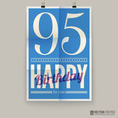 Happy birthday poster, card, ninety-five years old. — Stock Vector