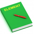 ELEMENT name on cover book — Stock Photo #12324448