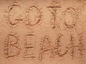 Slogan on a sand. go to beach. — Foto Stock