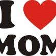 i love mom — Stock Vector #24222577
