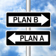 Plan A and Plan B — Stock Photo #45572467