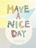 Have a nice day poster  — Stock Vector