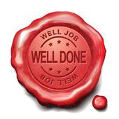 Well done red wax seal — Stock Vector
