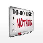 The word nothing on to-do list whiteboard — Stock Vector