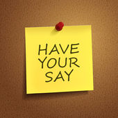 Have your say words on post-it  — Vetorial Stock
