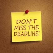 Do not miss the deadline words on post-it  — Stock Vector