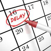 Delay word circle marked on a calendar — Stock Vector
