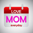 Stock Vector: Love mom everyday calendar icon