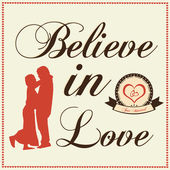 The words Believe in Love with couple standing — Stock Vector