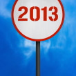 2013 Road Sign — Stock Photo #34496967