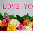 "Colorful roses and "" I LOVE YOU "" text — Stockfoto #14040142"