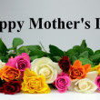 Colorful roses and &amp;quot; Happy Mother&amp;#039;s Day &amp;quot; text - Stockfoto