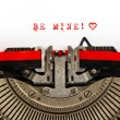 Stock Photo: Old typewriter with sample text BE MINE