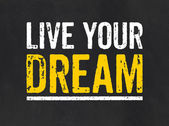 Blackboard with the text Live your Dream — Photo