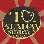 グランジ ラベル内に記述された日曜日を愛する本文 — ストックベクタ