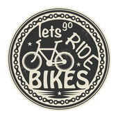 Label or stamp with text Lets go Ride Bikes — Stock Vector