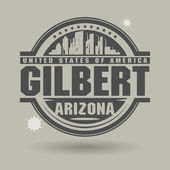 Stamp or label with text Gilbert, Arizona inside — Stock Vector